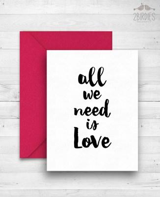 """Картичка """"All We Need Is Love"""" [Подаръци/Сувенири]"""