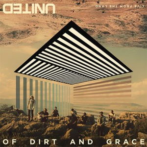 Of Dirt and Grace [CD+DVD]