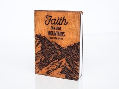 Дървен тефтер - Faith, Can Move Mountains (S) [Подаръци/Сувенири]