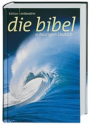 mittendrin. Gute Nachricht Bibel