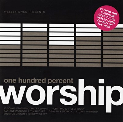 One Hundred Percent Worship [CD]