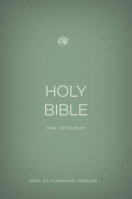 ESV Outreach New Testament : English Standard Version Outreach New Testament, Green