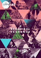 A Beautiful Exchange [CD + DVD]