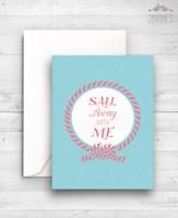 """Картичка """"Sail Away With Me"""""""