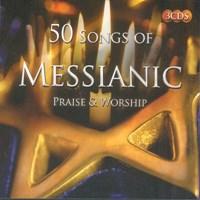 50 Songs of Messianic Praise & Worship