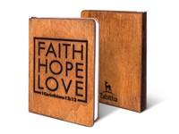Дървен бележник - Faith, Hope, Love
