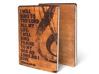 Дървен тефтер - I Will Sing to the Lord (L) [Подаръци/Сувенири]